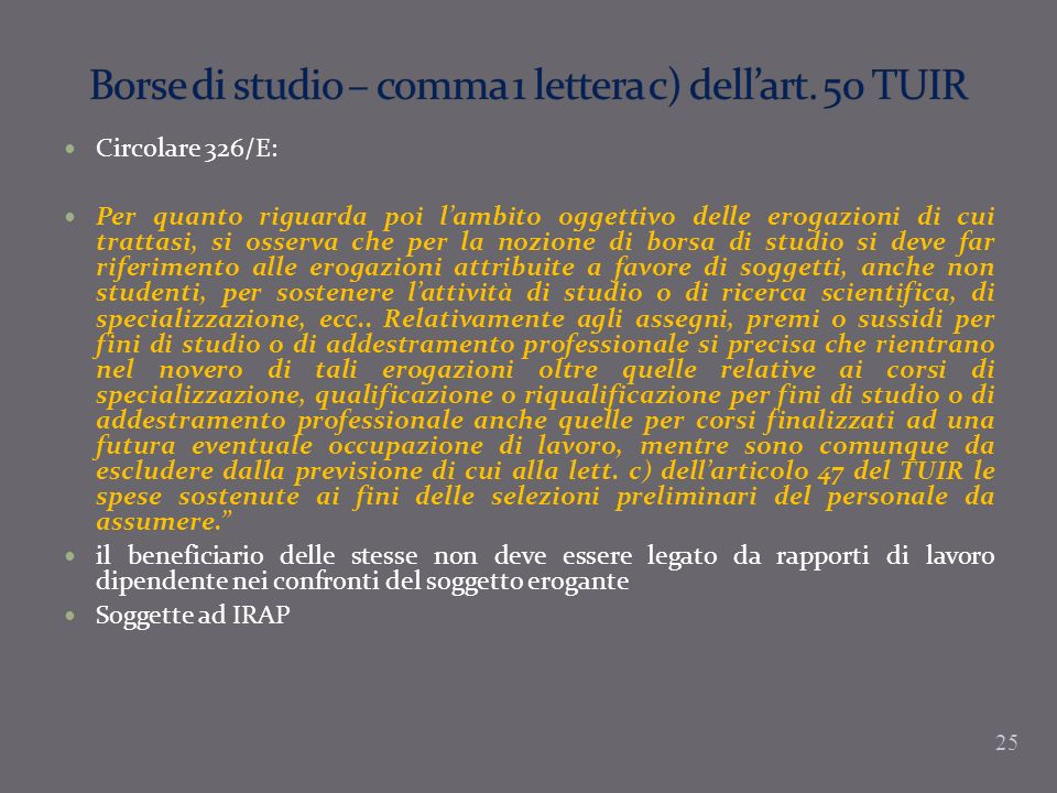 Borse di studio – comma 1 lettera c) dell'art. 50 TUIR