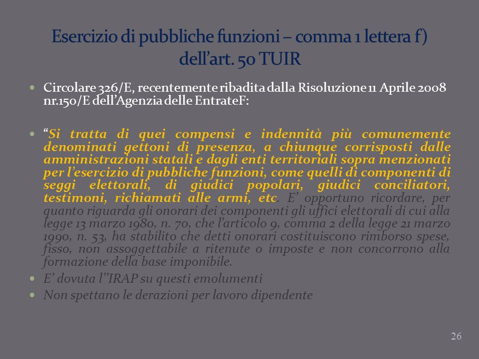 Esercizio di pubbliche funzioni – comma 1 lettera f) dell'art. 50 TUIR
