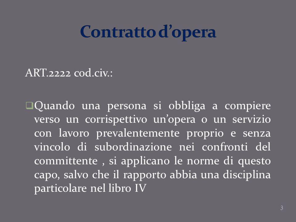 Contratto d'opera ART.2222 cod.civ.: