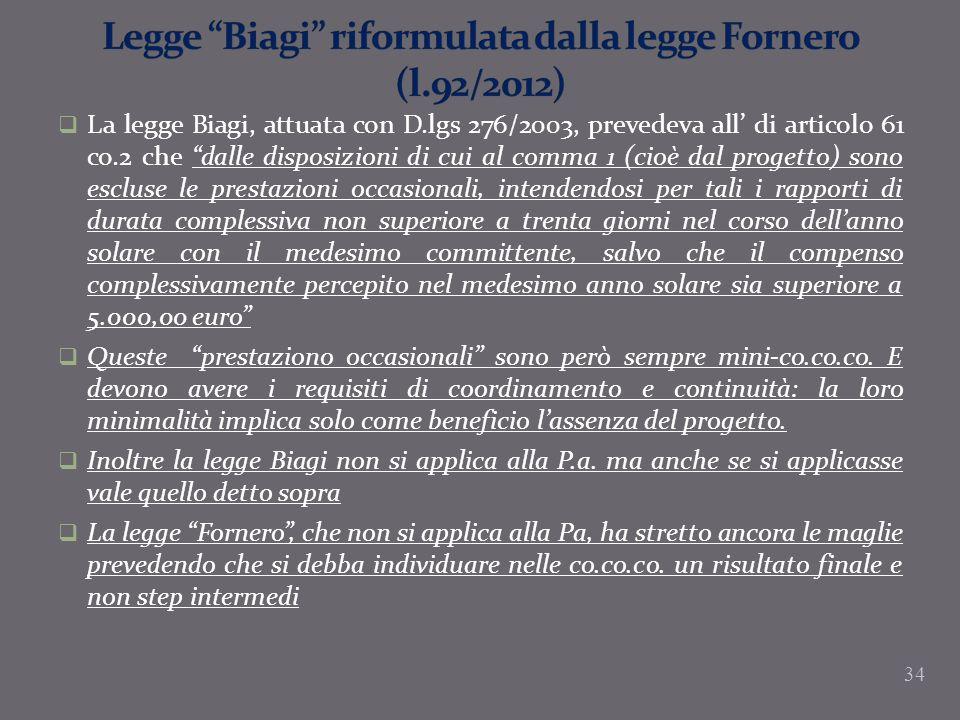Legge Biagi riformulata dalla legge Fornero (l.92/2012)