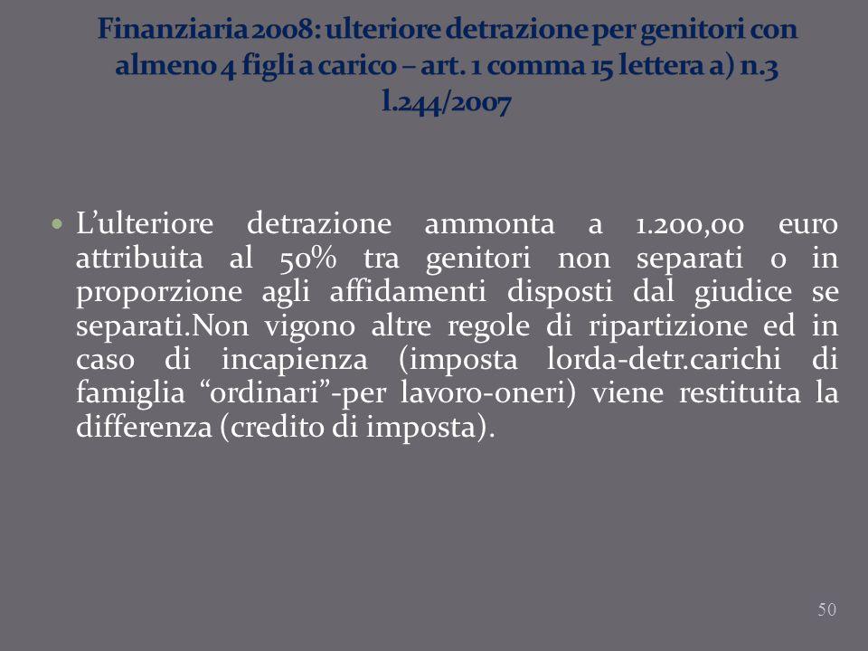 Finanziaria 2008: ulteriore detrazione per genitori con almeno 4 figli a carico – art. 1 comma 15 lettera a) n.3 l.244/2007
