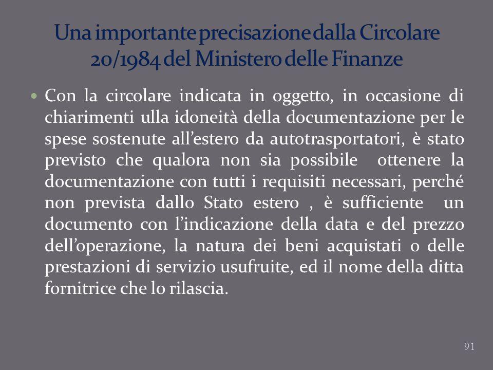 Una importante precisazione dalla Circolare 20/1984 del Ministero delle Finanze