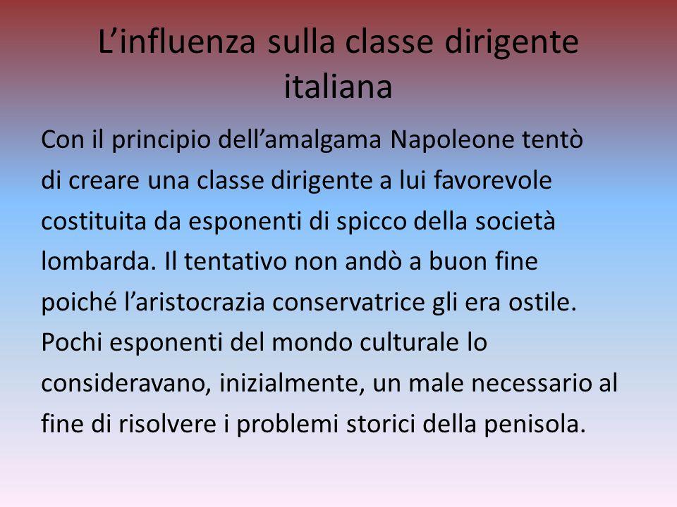 L'influenza sulla classe dirigente italiana