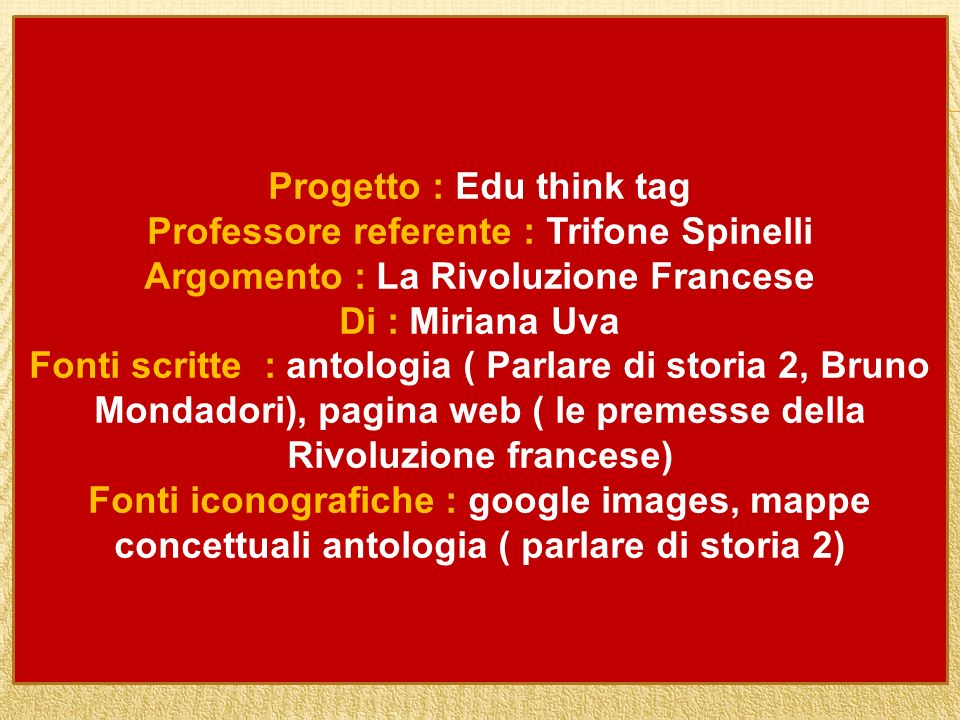 Progetto : Edu think tag Professore referente : Trifone Spinelli