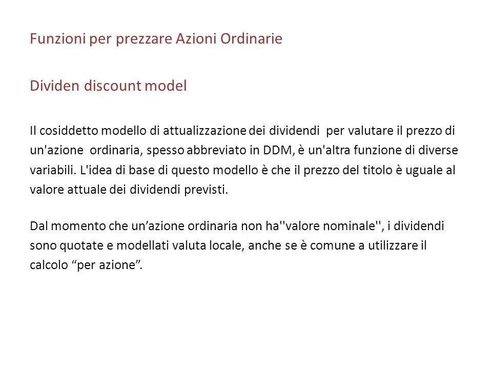 Funzioni per prezzare Azioni Ordinarie Dividen discount model