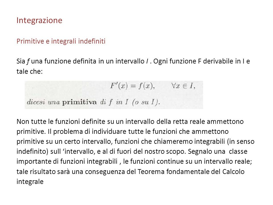 Integrazione Primitive e integrali indefiniti