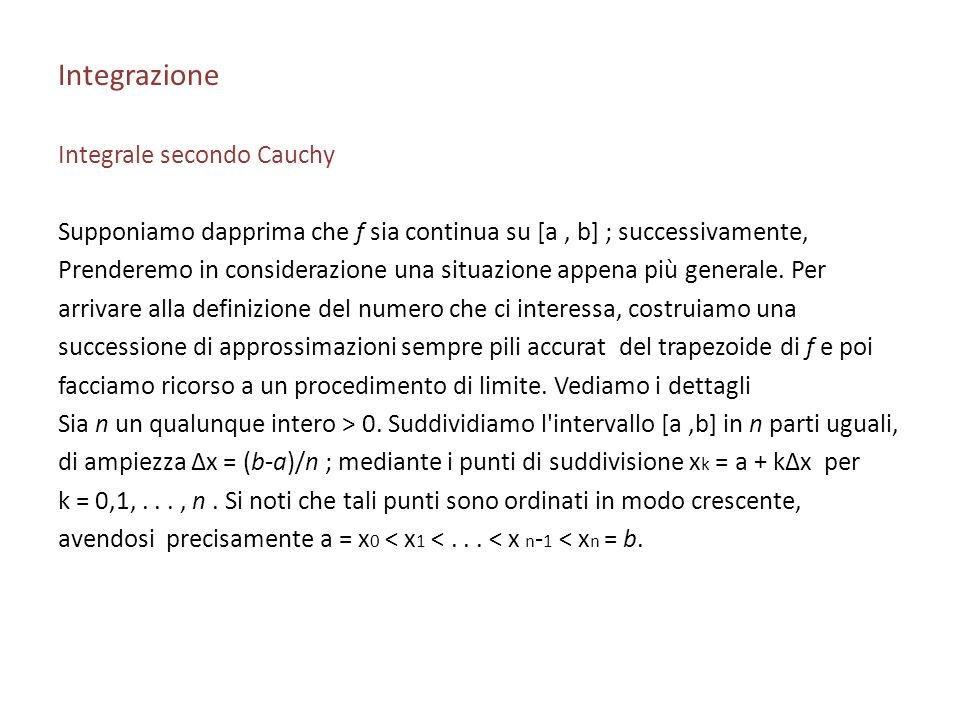 Integrazione Integrale secondo Cauchy