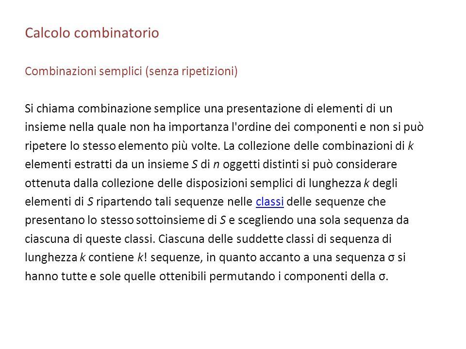 Calcolo combinatorio Combinazioni semplici (senza ripetizioni)