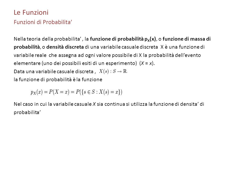 Le Funzioni Funzioni di Probabilita'