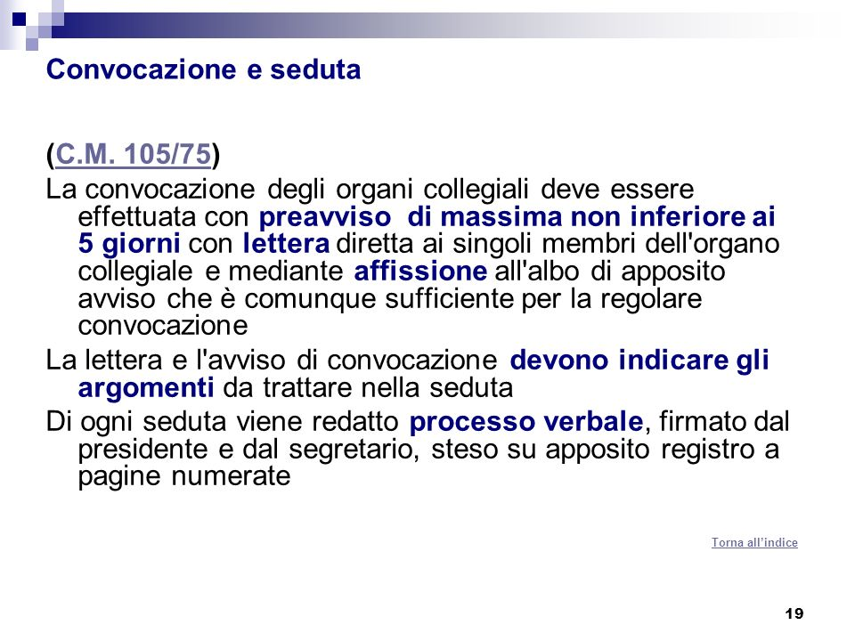 Convocazione e seduta (C.M. 105/75)