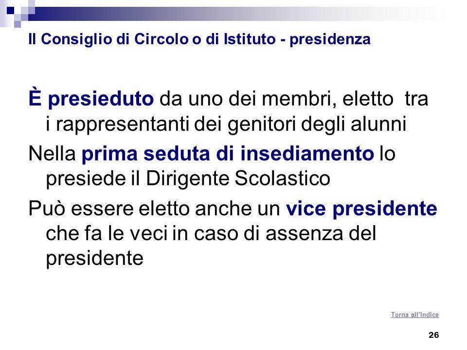 Il Consiglio di Circolo o di Istituto - presidenza