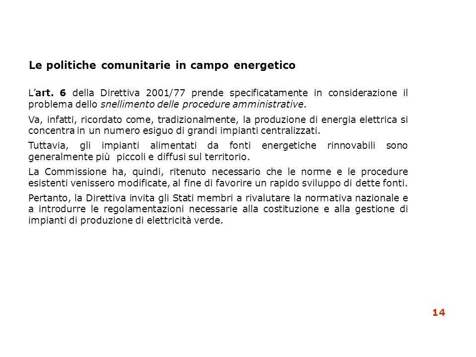 Le politiche comunitarie in campo energetico