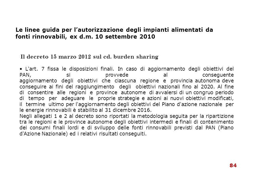 • L art. 7 fissa le disposizioni finali