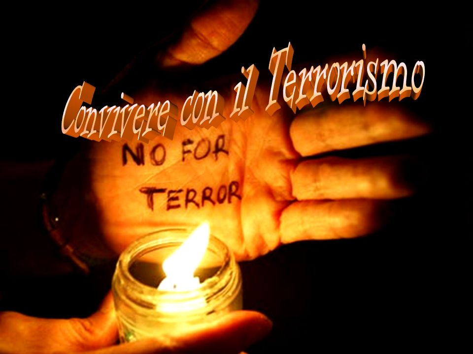 Convivere con il Terrorismo