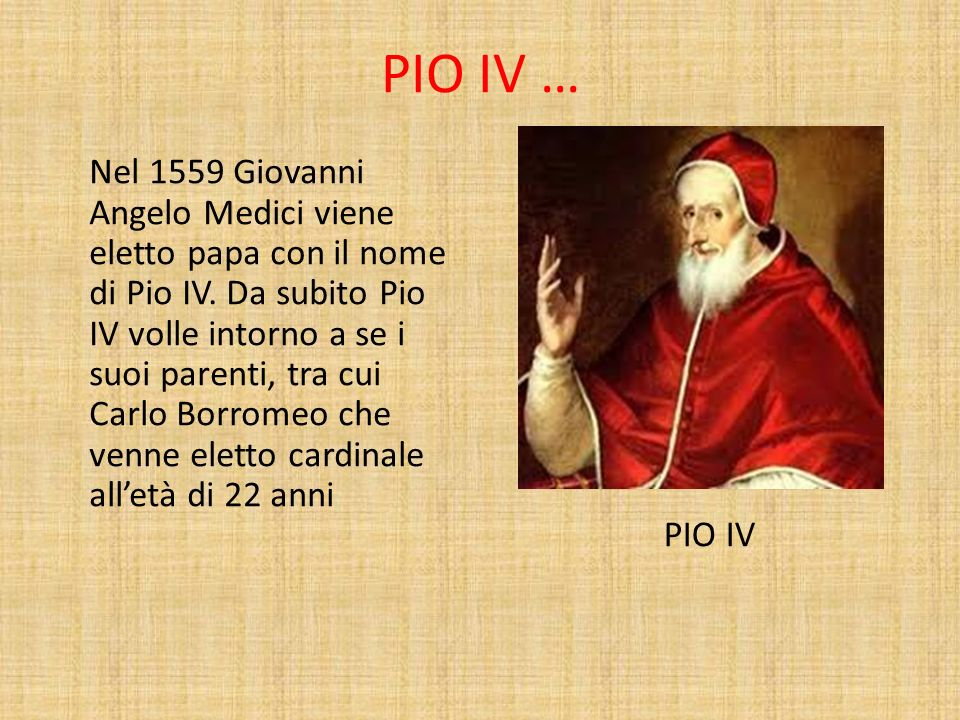 PIO IV …