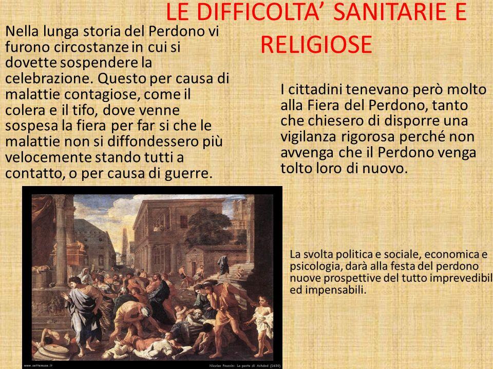 LE DIFFICOLTA' SANITARIE E RELIGIOSE