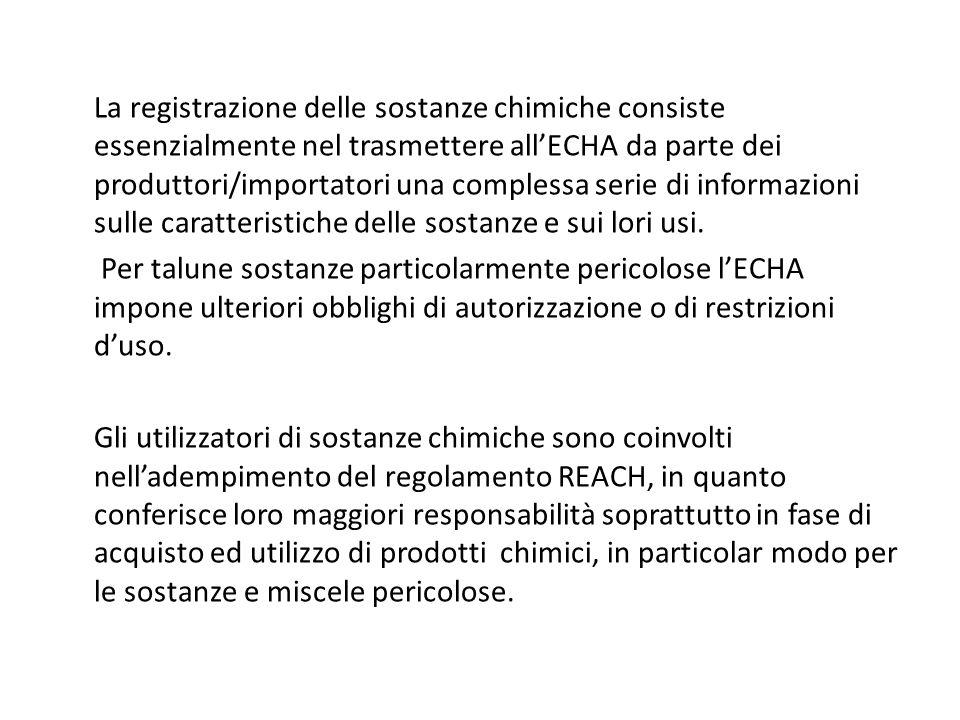 La registrazione delle sostanze chimiche consiste essenzialmente nel trasmettere all'ECHA da parte dei produttori/importatori una complessa serie di informazioni sulle caratteristiche delle sostanze e sui lori usi.