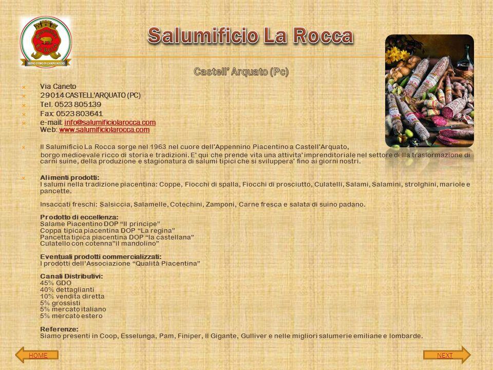 Salumificio La Rocca Castell' Arquato (Pc) Via Caneto