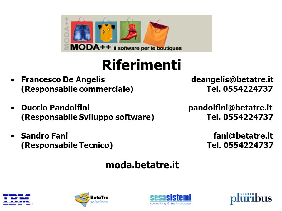 Riferimenti moda.betatre.it Francesco De Angelis deangelis@betatre.it