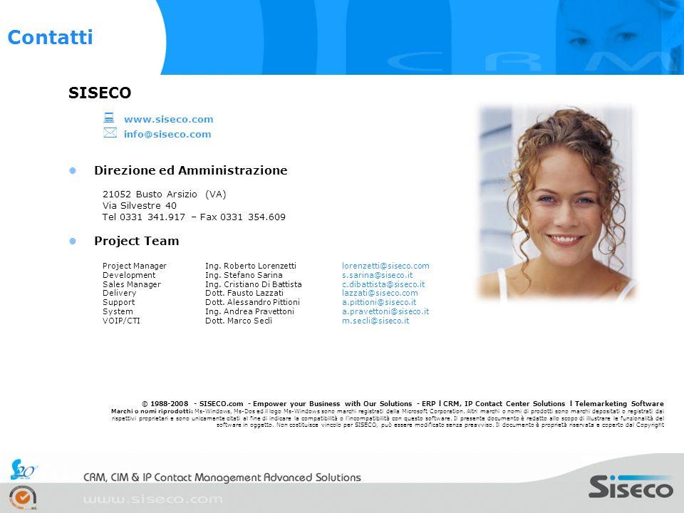 Contatti SISECO  info@siseco.com Direzione ed Amministrazione