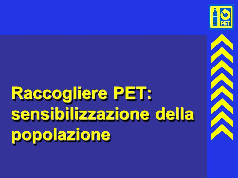 Raccogliere PET: sensibilizzazione della popolazione