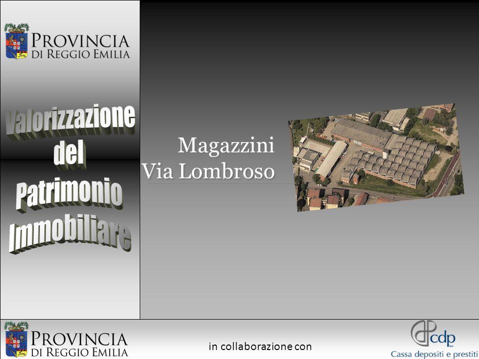 Valorizzazione del Patrimonio Immobiliare Magazzini Via Lombroso