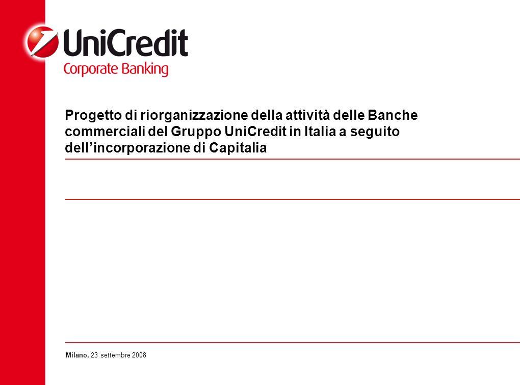 Progetto di riorganizzazione della attività delle Banche commerciali del Gruppo UniCredit in Italia a seguito dell'incorporazione di Capitalia