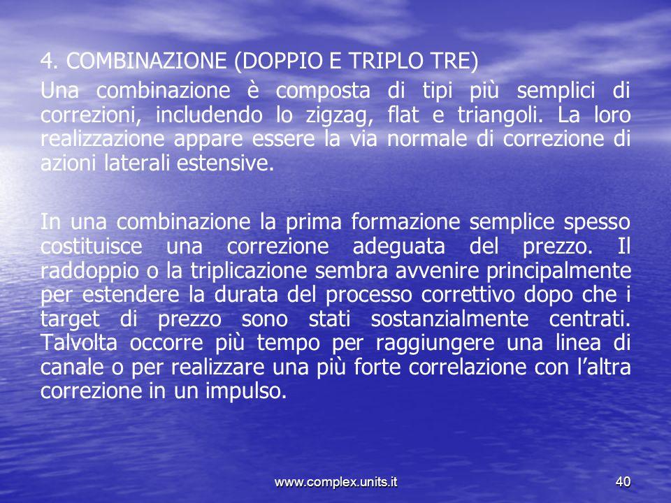 4. COMBINAZIONE (DOPPIO E TRIPLO TRE)
