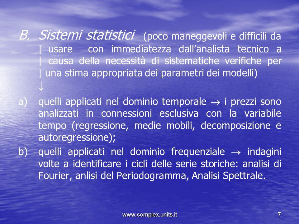 Sistemi statistici (poco maneggevoli e difficili da |