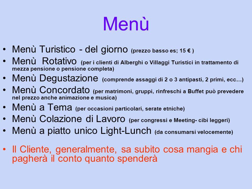 Menù Menù Turistico - del giorno (prezzo basso es; 15 € )