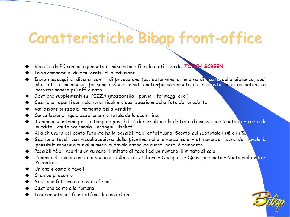 Caratteristiche Bibap front-office