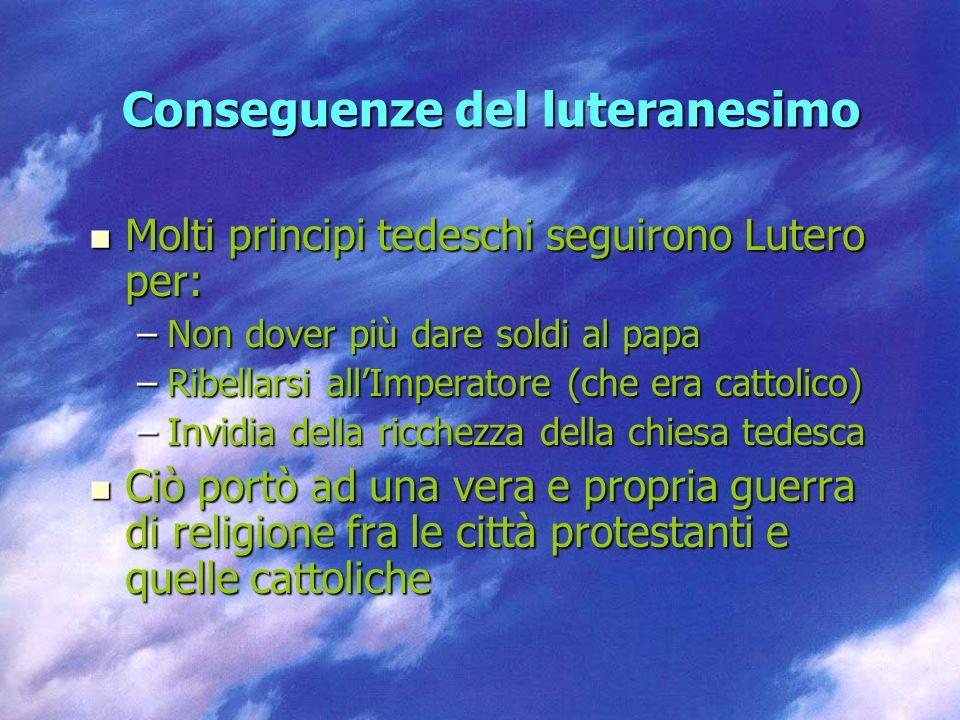 Conseguenze del luteranesimo