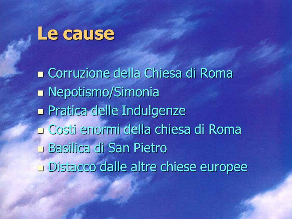 Le cause Corruzione della Chiesa di Roma Nepotismo/Simonia