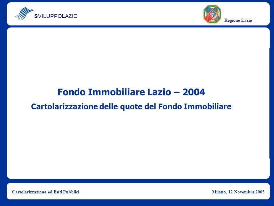 Fondo Immobiliare Lazio – 2004