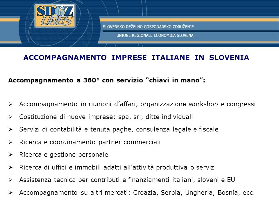 ACCOMPAGNAMENTO IMPRESE ITALIANE IN SLOVENIA