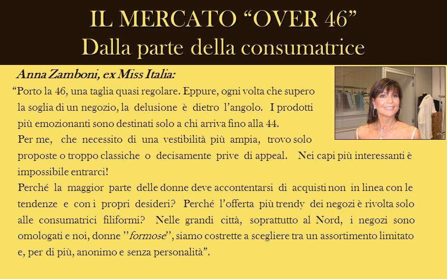 IL MERCATO OVER 46 Dalla parte della consumatrice