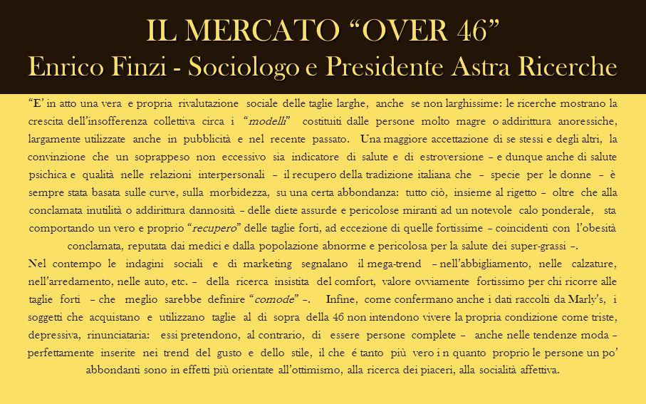 IL MERCATO OVER 46 Enrico Finzi - Sociologo e Presidente Astra Ricerche