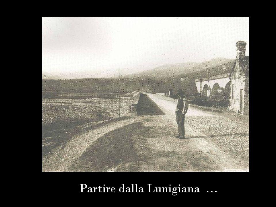 Partire dalla Lunigiana …