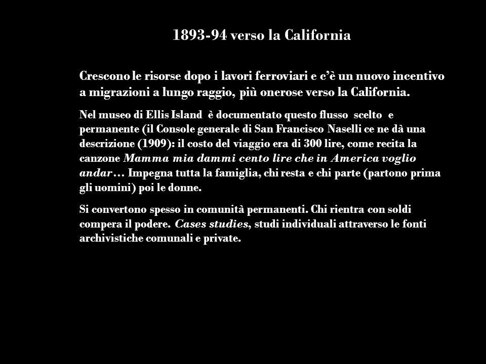 1893-94 verso la California