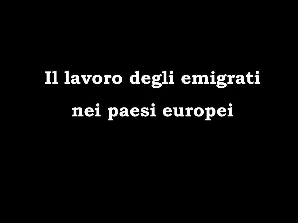 Il lavoro degli emigrati