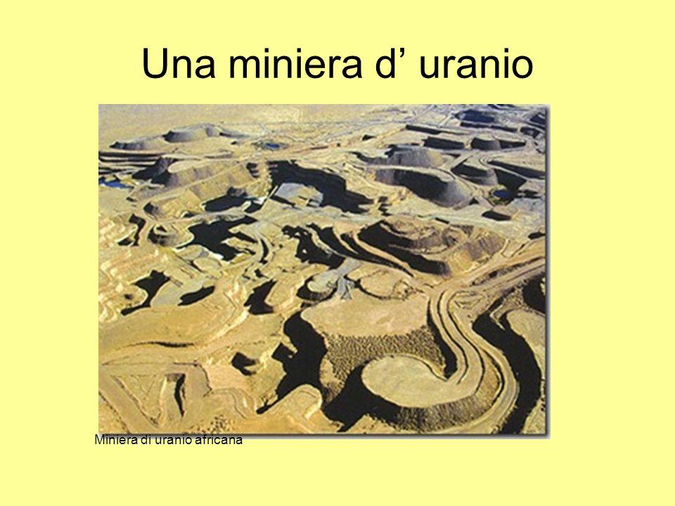 Una miniera d' uranio Miniera di uranio africana