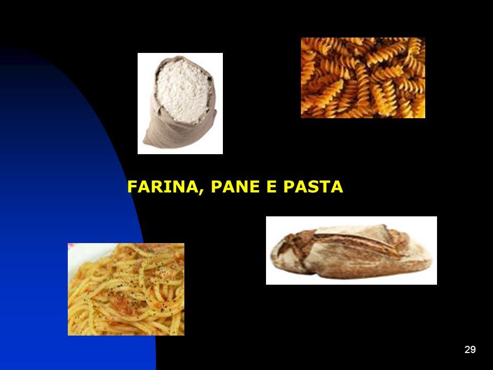 FARINA, PANE E PASTA