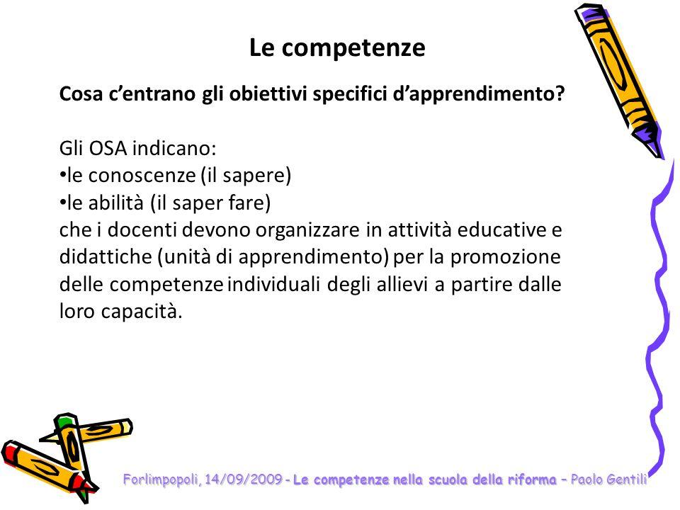 Le competenze Cosa c'entrano gli obiettivi specifici d'apprendimento