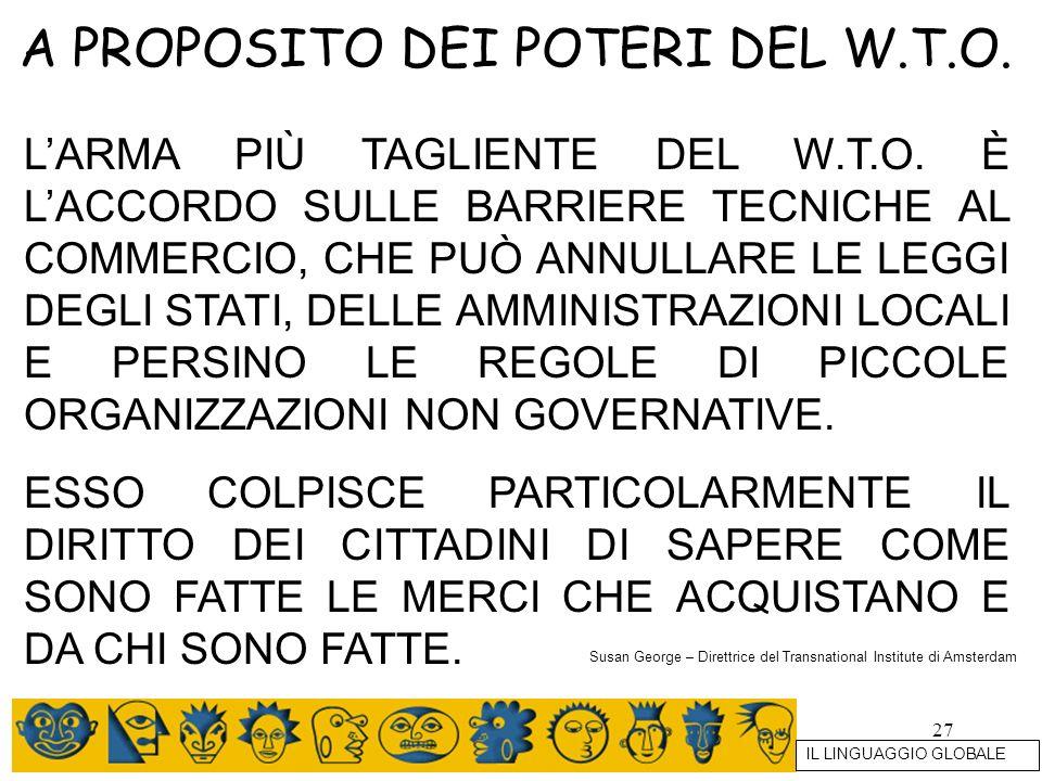 A PROPOSITO DEI POTERI DEL W.T.O.