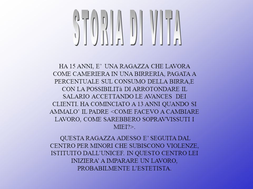 STORIA DI VITA