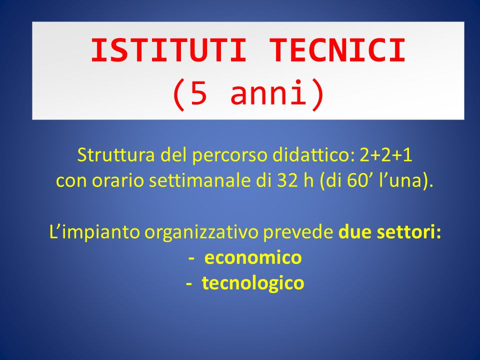 ISTITUTI TECNICI (5 anni)