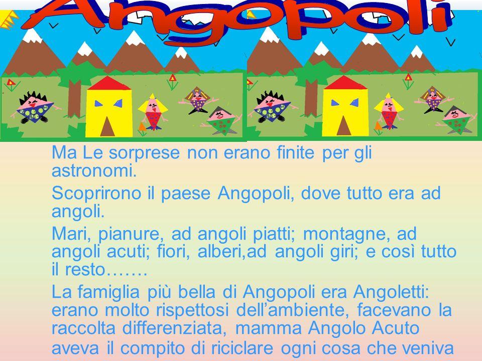 Angopoli Ma Le sorprese non erano finite per gli astronomi.