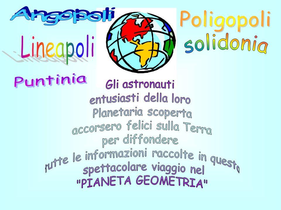 solidonia Angopoli Poligopoli Lineapoli Puntinia Gli astronauti