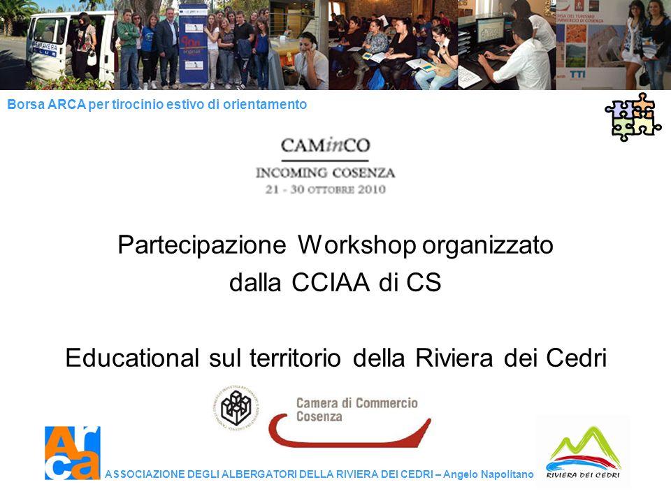 Partecipazione Workshop organizzato dalla CCIAA di CS Educational sul territorio della Riviera dei Cedri