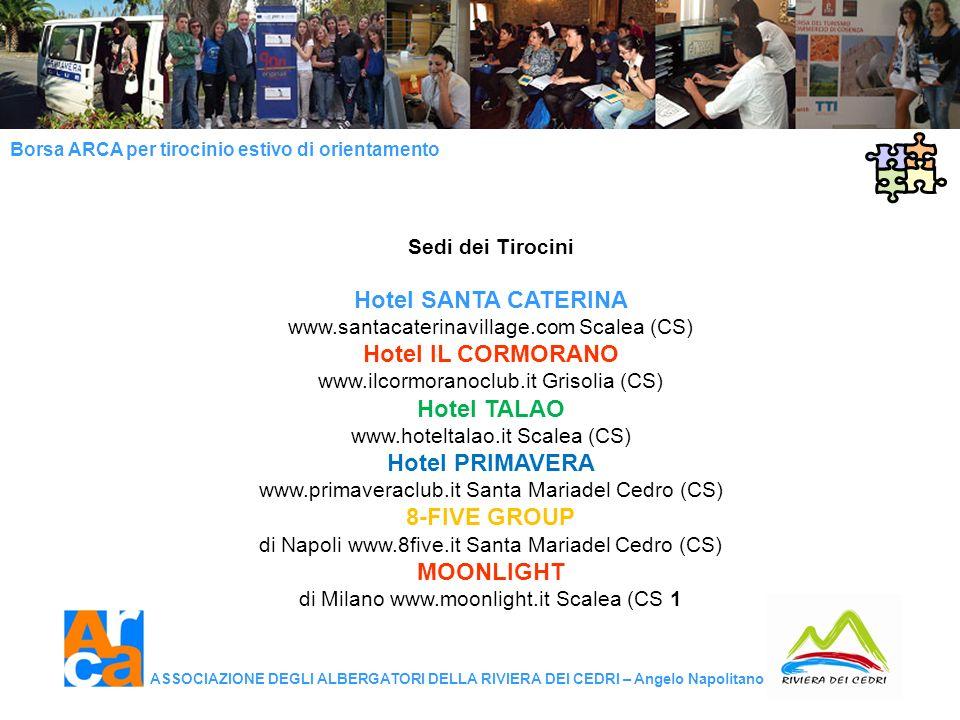 Hotel SANTA CATERINA Hotel IL CORMORANO Hotel TALAO Hotel PRIMAVERA